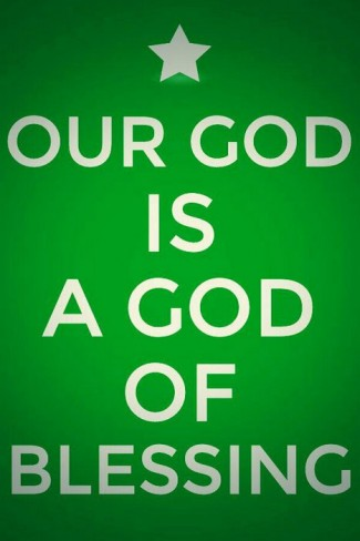 our God is a God of blessing