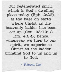 Experiencing Christ as the Reality of the Heavenly Ladder Set up in our Spirit