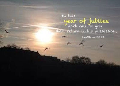 Leviticus 25:13 In this year of jubilee each one of you shall return to his possession.