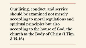 Being Measured, Checked, and Fashioned According to the Church, the House of God