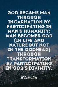 Man is Becoming God through Transformation by Participating in God's Divinity