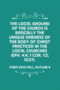 The Local Ground of the Church is the Oneness of the Body Practiced in the Local Churches