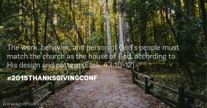 Our Work, Behavior, and Person must Match the Church as the House of God