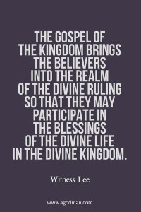 The Gospel of the Kingdom brings us into God's Kingdom with His Ruling and Blessings