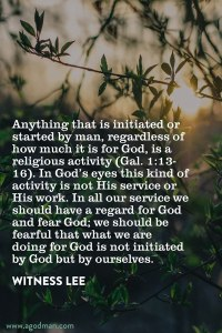 All our Service in the Church must be Initiated by God According to His Desire