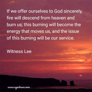 Offering Ourselves to God for His Fire to Burn in us and Motivate us for His Service