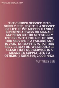 Our Service in the Church should Minister Life to Others to Supply them with Life