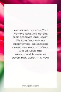 The Lord Gives us a New Heart to Love Him, a Soft and Pure Heart that Loves Him
