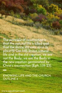 Living in the Resurection Life of Christ for the Building up of the Body of Christ