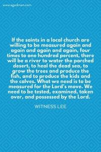Being Willing to be Measured by the Lord for the Deepening and Increase of the Flow of Life