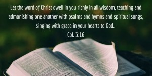 Letting the Word of Christ Dwell in Us (Col. 3:16) – Crucial Point 9