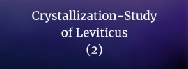 Crystallization-Study of Leviticus (part 2)