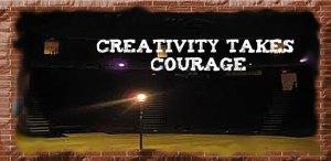 La creatività richiede coraggio
