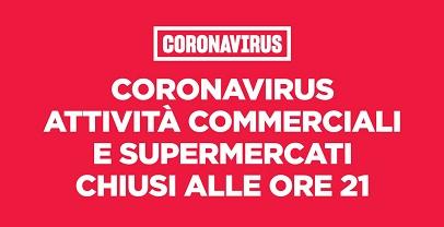 Regione Lazio. Covid: chiuse attività commerciali e supermercati alle ore 21