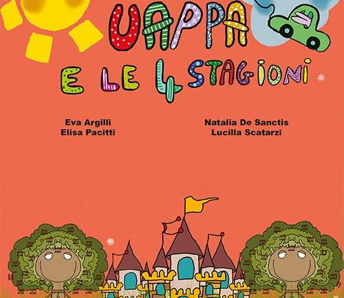 UAPPA E LE 4 STAGIONI di Eva Argilli, Natalia De Sanctis, Elisa Pacitti e Lucilla Scatarzi