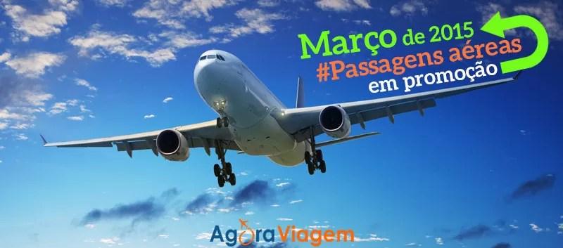 Passagens aéreas promocionais março 2015