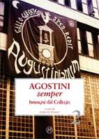 Agostini semper 2 - immagini dal Collegio