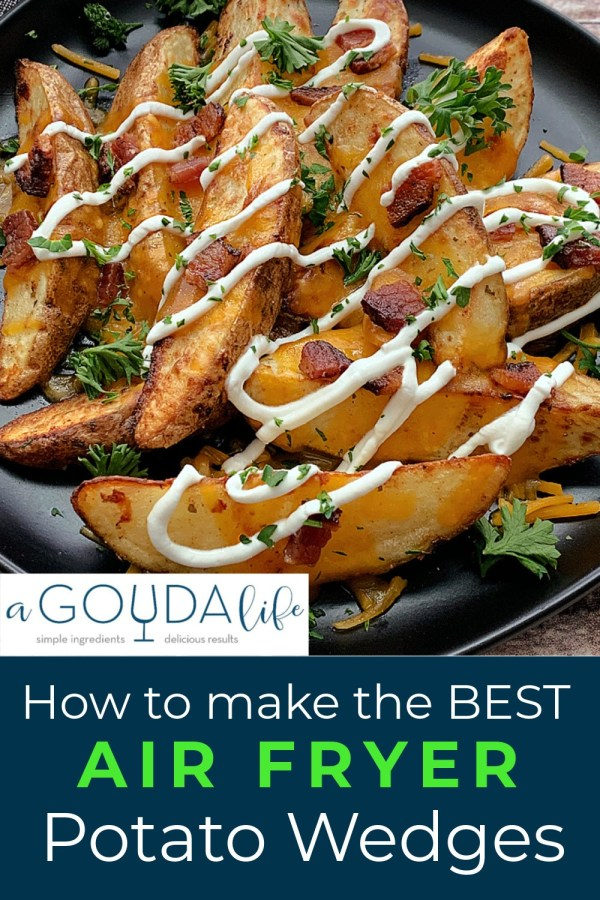 pinterest pin - loaded potato wedges - melted cheese, bacon and sour cream