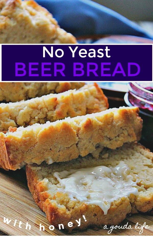 pinterest pin showing sliced beer bread with butter