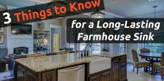 3 Advises for long-lasting Farmhouse sink