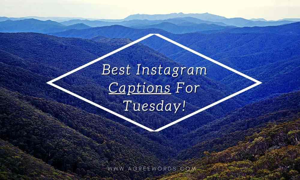 Best-Instagram-Captions-For-Tuesday