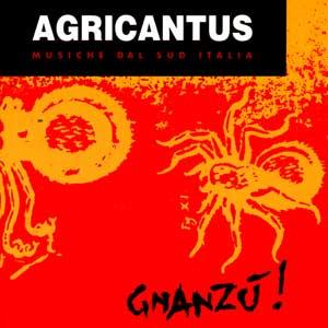 Agricantus: Gnanzù!