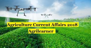 Agriculture Current Affairs 2018