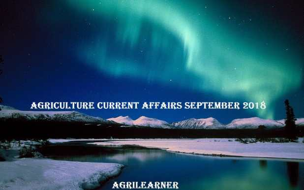 Agriculture Current affairs September 2018