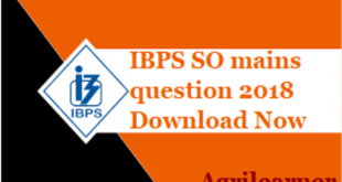 IBPS S0 Question 2018 Pdf Download