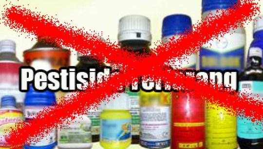 Sistem Bahan Aktif Pestisida Yang Dilarang