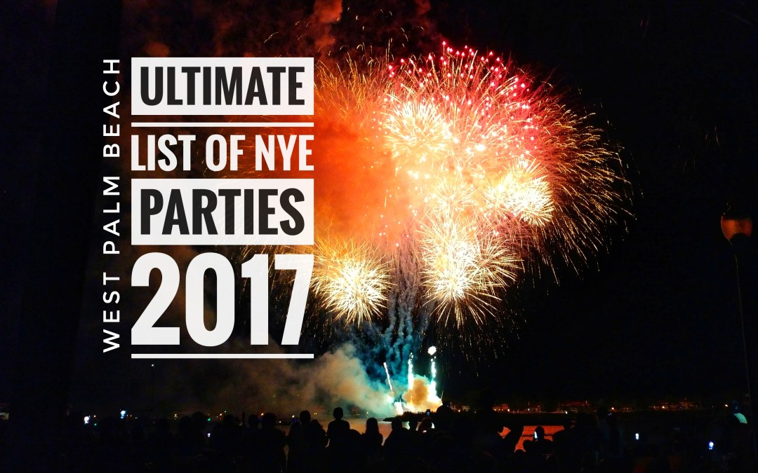 Ultimate List of 2017 New Years Eve Parties on Clematis Street ...