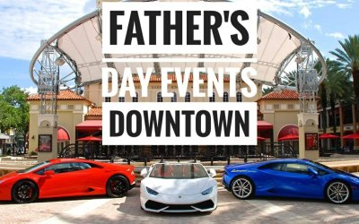 Father's Day Events around Downtown