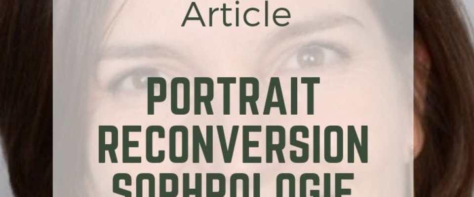 portrait reconversion sophrologie