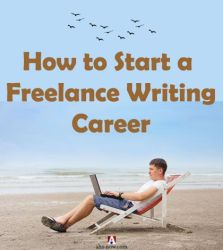 How to Start a Freelance Writing Career