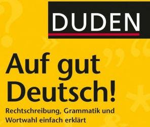 Duden auf gut Deutsch 2014