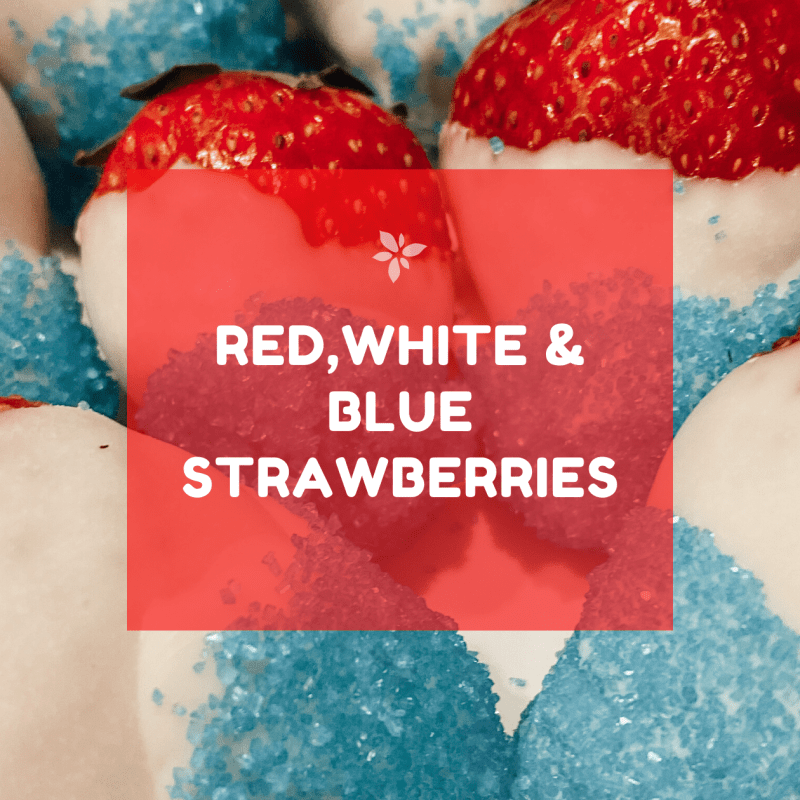 Fun Red, White & Blue Strawberries