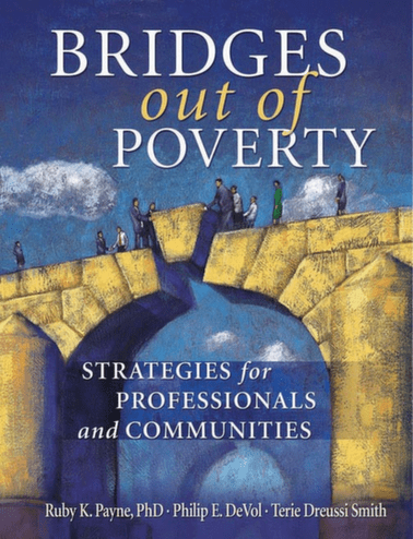 Bridges Out of Poverty: Strategies for Professionals and Communities - Book