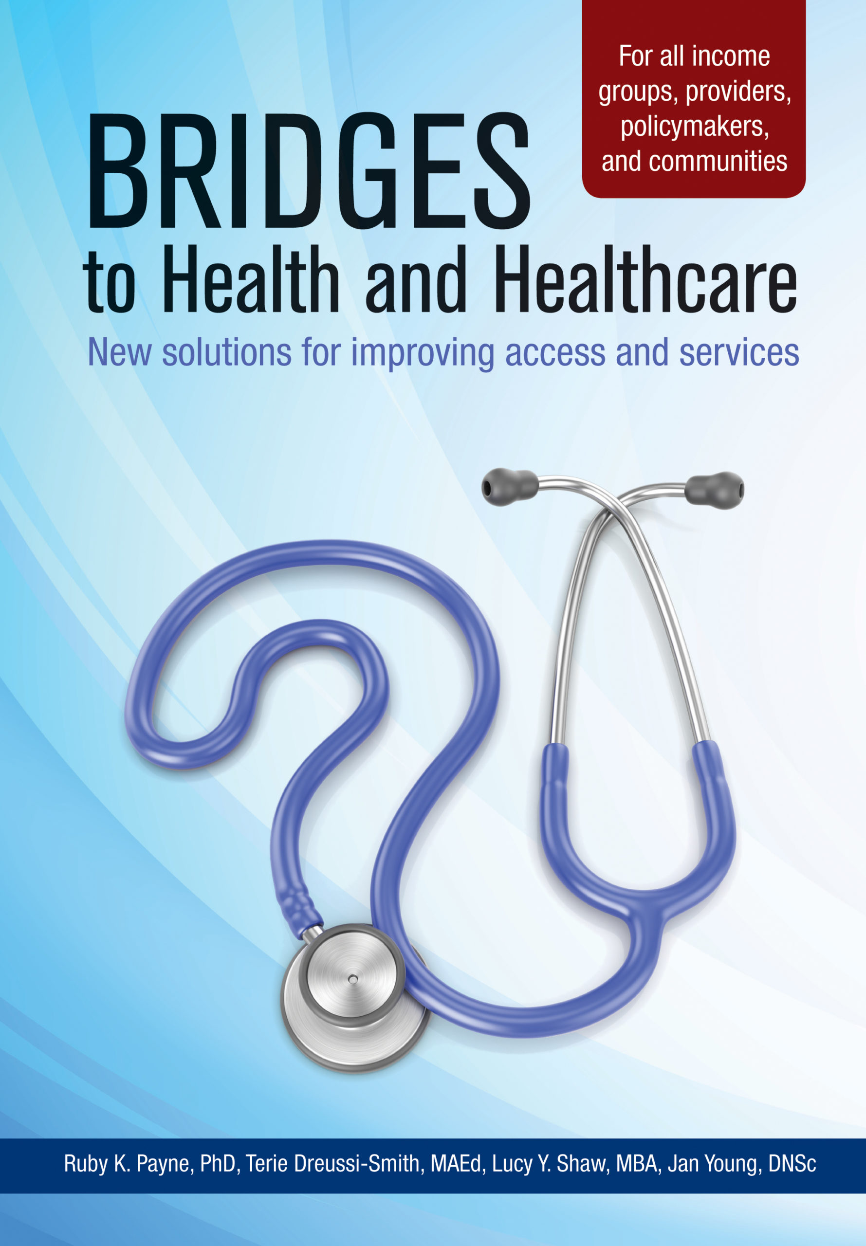 Bridges to Health and Healthcare: New solutions for improving access and services - Book