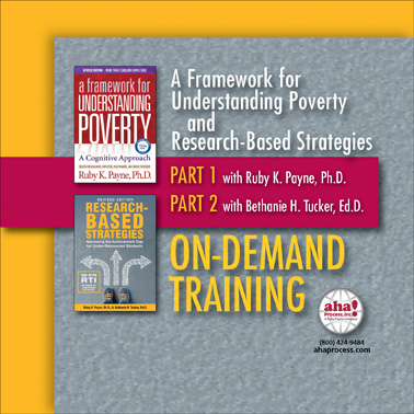 A Framework for Understanding Poverty - On-Demand Training
