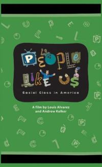 People Like Us: Social Class in America - USB