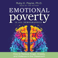 Audiobook – Emotional Poverty in All Demographics: How to Reduce Anger, Anxiety, and Violence in the Classroom - USB
