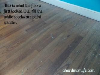Hardwood floors coated in paint.