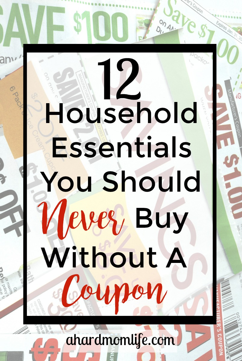 If you don't have time to become an extreme couponer but would still like to save money, here are 12 household items you should never buy without a coupon.