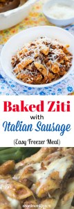 Baked Ziti with Italian Sausage | Easy Freezer Meal