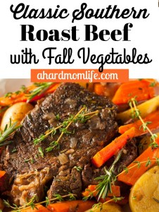 Classic Southern Roast Beef with Fall Vegetables | Easy Freezer Meal