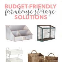Budget Friendly Farmhouse Storage Solutions