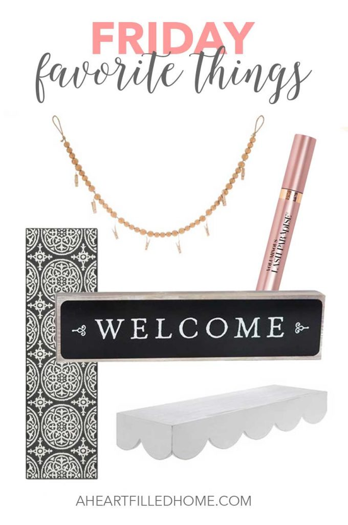 Friday Favorite Things from aheartfilledhome.com