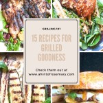 15 awesome grilled goodness recipes