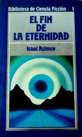 El fin de la eternidad - Isaac Asimov