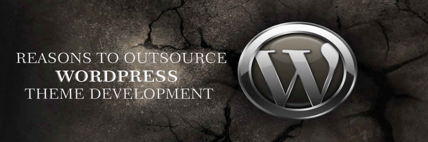 reasons to outsource wordpress theme development-ahomtech.com